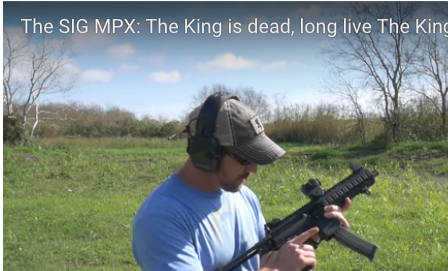 The SIG MPX  The King is dead  long live The King   The Firearm Blog