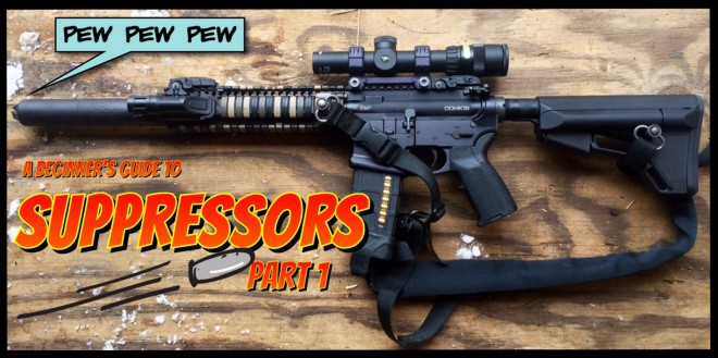 A Beginner's Guide to Suppressors: Part 1 -The Firearm Blog