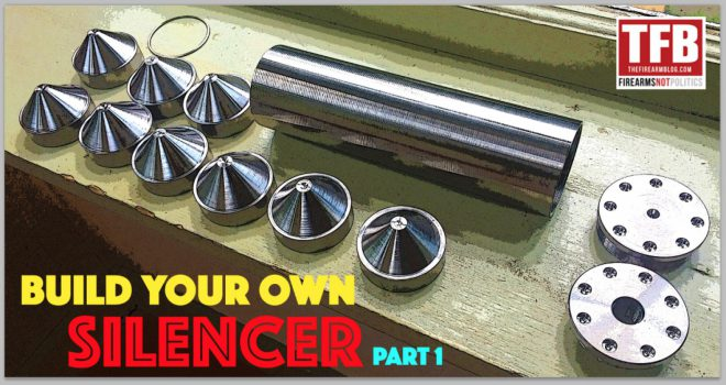 Build Your Own Silencer Part 1 The Firearm Blog
