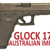 Australian Glock 17A Imported to the United States