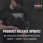 IWI Provides Shipping Updates For the Tavor and Masada Firearms