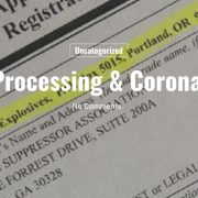 Don't Panic! NFA Applications Still Being Processed During Coronapocalypse
