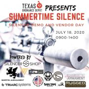"Silencer Shop and Texas Ordnance Depot will host a ""Summertime Silence"" suppressor demo day on June 18th."