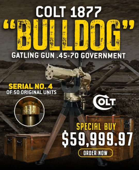 Be the envy of all your range buddies with the Colt 1877 Bulldog Gatling Gun!