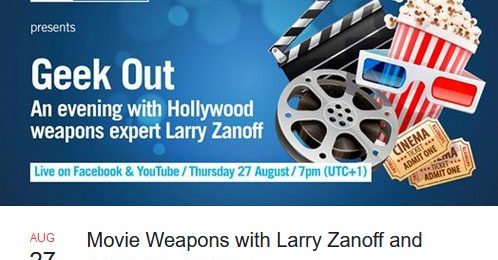 Watch Hollywood gun guru Larry Zanoff share his expertise via Facebook and YouTube on August 22nd.
