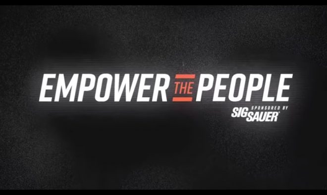 "SIG Sauer has released a six-part video series called ""Empower the People""."
