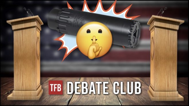 TFB DEBATE CLUB: Shooting Suppressed - This Is The Way (Or Not)
