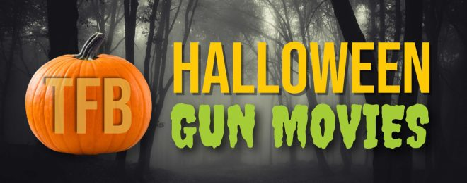 Halloween Movies for Shooters Gun Choice in Horror Films