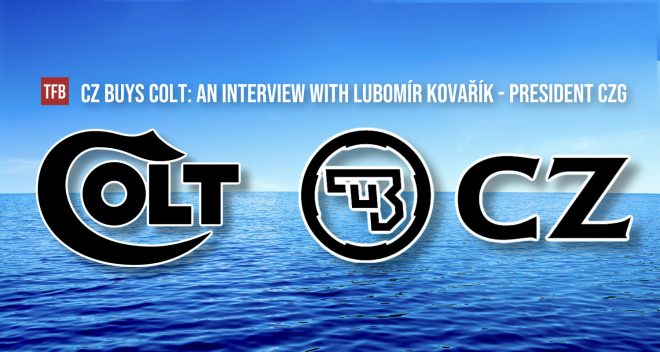 CZ BUYS COLT: An Exclusive Interview With Lubomír Kovařík - President CZG