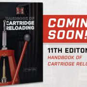 11th Edition Hornaday Handbook of Cartridge Reloading Coming Soon