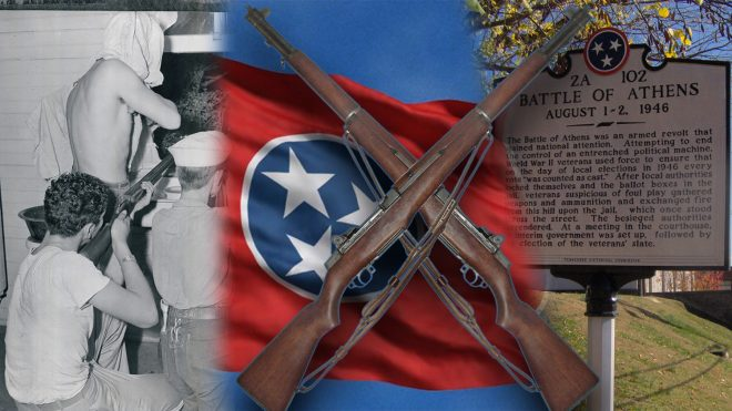 G.I.s Fighting Corruption: Breaking Down the Battle of Athens Tennessee