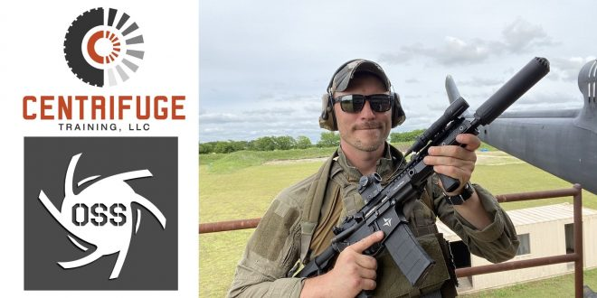 OSS Suppressors has announced a new partnership with Centrifuge Training and it's owner/lead instructor, Will Petty, pictured here with one of the famed anti-blowback cans.
