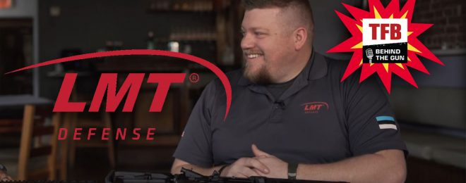 TFB Behind The Gun Podcast Episode #28: Randy and Joe from LMT Defense