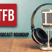 TFB Podcast Roundup 11: California Guys, The Future, and Wild Game