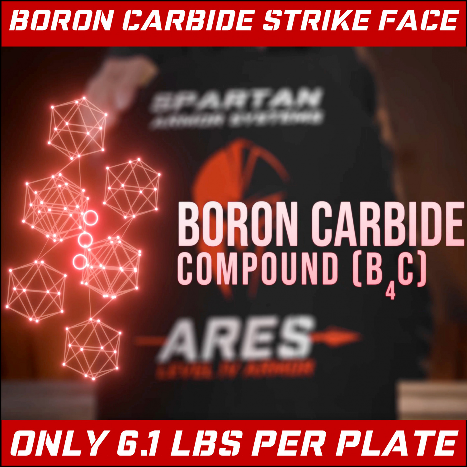 Spartan advertises that their use of boron carbide in the Ares plate is superior to other armor manufacturers' materials, like aluminum oxide.